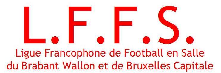 www lffs org site officiel de la ligue francophone de football en salle du brabant et